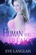 Jamais Deux Sans Trois, Tome 4 : Human and Freakn'