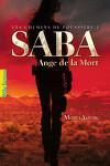 couverture Les Chemins de Poussière, Tome 1 : Saba, Ange de la Mort