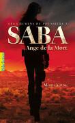 Les Chemins de Poussière, Tome 1 : Saba, Ange de la Mort