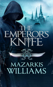 Tower and Knife, tome 1 : The Emperor's Knife