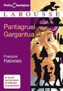 Couverture du livre : Gargantua ; Pantagruel