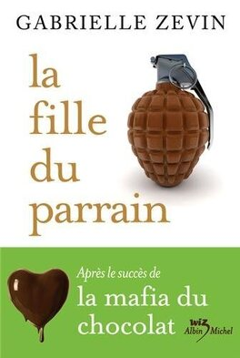 Couverture du livre : La Mafia du chocolat, Tome 2 : La Fille du parrain