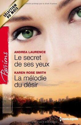Couverture du livre : Le secret de ses yeux / La mélodie du désir