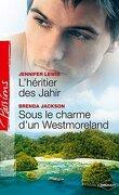 L'héritier des Jahir / Sous le charme d'un Westmoreland