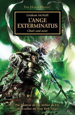 Couverture du livre : L'Hérésie d'Horus, tome 23 : L'Ange Exterminatus