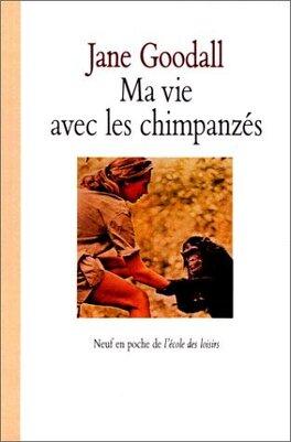 Couverture du livre : Ma vie avec les chimpanzés