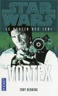 Star Wars - Le destin des Jedi, tome 6 : Vortex