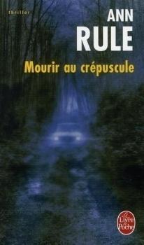 Couverture du livre : Mourir au crépuscule