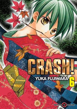 Couverture du livre : Crash! Tome 6