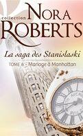 Les Stanislaski, tome 6 : Mariage à Manhattan