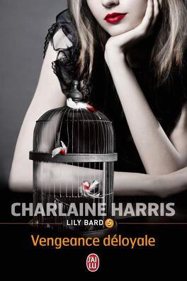 Couverture du livre : Lily Bard, Tome 5 : Vengeance Déloyale