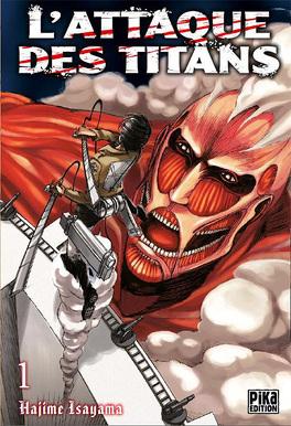 Couverture du livre : L'Attaque des Titans, Tome 1
