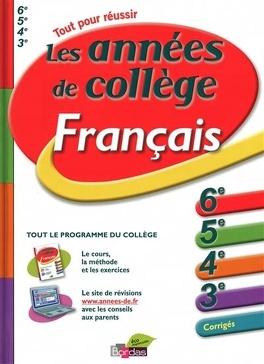Francais Les Annees De College 6e 5e 4e 3e Corriges