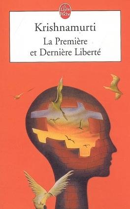 Couverture du livre : La première et dernière liberté