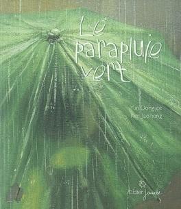 Couverture du livre : Le parapluie vert