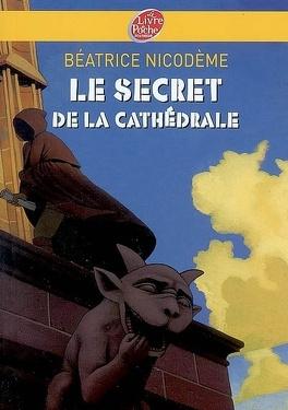 Couverture du livre : Le secret de la cathédrale