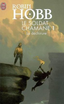 Couverture du livre : Le Soldat chamane, Tome 1 : La Déchirure