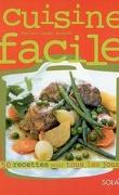 Cuisine facile : 450 recettes pour tous les jours