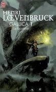 Gallica, Tome 1 : Le Louvetier
