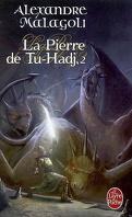 La Pierre de Tu-Hadj, Tome 2 : Les Voix de la mer