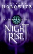Le Pouvoir des Cinq, Tome 3 : Night Rise