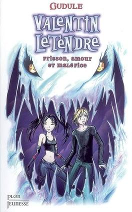 Couverture du livre : Valentin LeTendre, tome 2 : Frisson, amour et maléfice