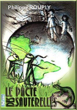 Couverture du livre : Le pacte des sauterelles