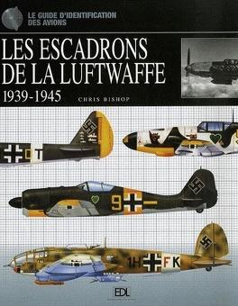 Couverture du livre : Les escadrons de la Luftwaffe, 1939-1945