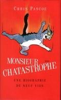 Monsieur chatastrophe