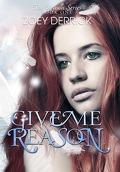 Reason, Tome 1 : Give me Reason