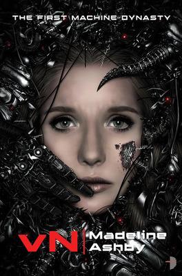 Couverture du livre : The Machine Dynasty, Tome 1 : vN