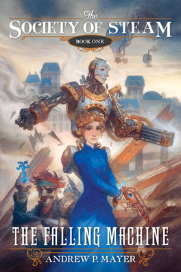 Couverture du livre : The Society of Steam, Tome 1 : The Falling Machine