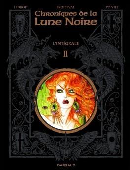 Couverture du livre : Chroniques de la Lune Noire, L'intégrale 2