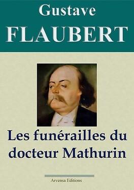 Couverture du livre : Les funérailles du docteur Mathurin