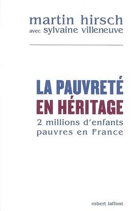 Couverture du livre : La pauvreté en héritage. 2 millions d'enfants pauvres en France