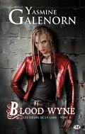 Les Sœurs de la lune, Tome 9 : Blood Wyne