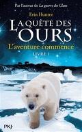 La Quête des ours, Tome 1 : L'aventure commence