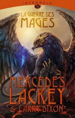 Couverture du livre : La Guerre des Mages : L'Intégrale