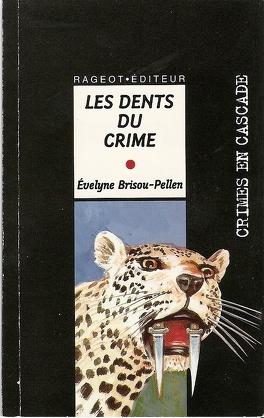 Couverture du livre : Les dents du crime