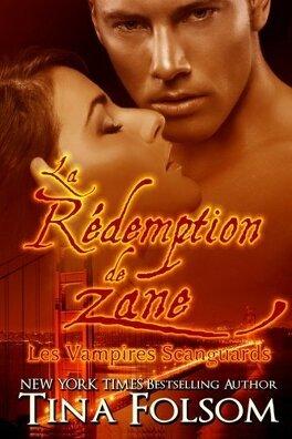 Couverture du livre : Les Vampires Scanguards, Tome 5 : La Rédemption de Zane
