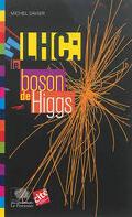 LHC: enquête sur le boson de Higgs