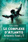 Artemis Fowl, Tome 7 : Le Complexe d'Atlantis