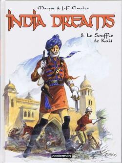 Couverture de India Dreams : Volume 8, Le souffle de Kali
