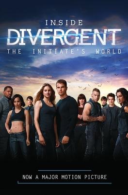 Couverture du livre : Inside Divergent : The Initiate's World