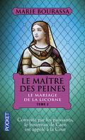 Le Maître des peines, Tome 2 : Le mariage de la licorne