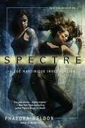 Zoë Martinique, Tome 2 : Spectre
