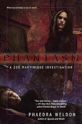 Couverture du livre : Zoë Martinique, Tome 3 : Phantasm