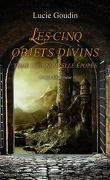 Les Cinq Objets divins, Tome 1 : La Nouvelle Épopée