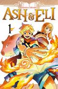 Ash & Eli, Tome 1