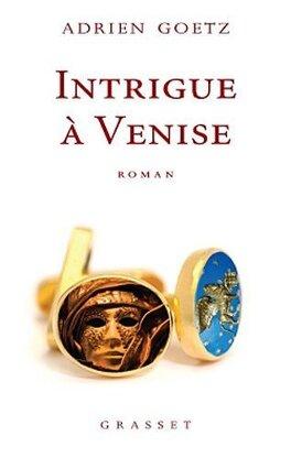 Couverture du livre : Intrigue à Venise